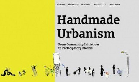 Χειροποίητη Πολεοδομία: Μια νέα μορφή συμμετοχικού σχεδιασμού ή αλλαγή των κοινωνικών διαδικασιών;